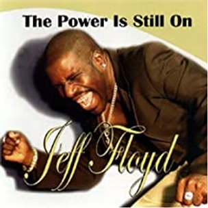 Jeff Floyd / The Power Is Still On