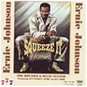 Ernie Johnson / Squeeze It