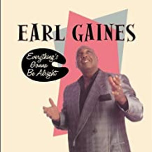 Earl Gaines / Everything's Gonna Be Alright