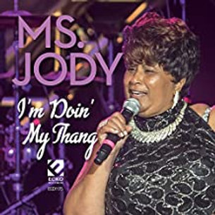 Ms. Jody / I'm Doin' My Thang