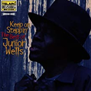 Junior Wells / The Best Of (Keep On Steppin')