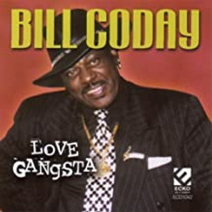 Bill Coday / Love Gangsta