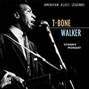 T-Bone Walker / Stormy Monday