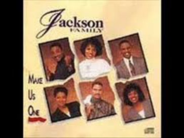 Jackson Family / Make Us One