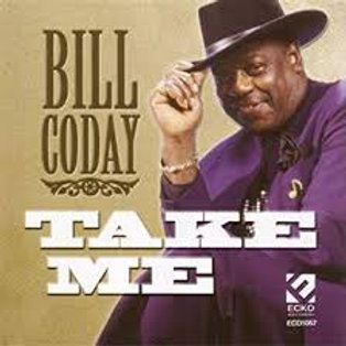 Bill Coday / Take Me