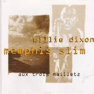 Memphis Slim & Willie Dixon / Au Trois Mailletz