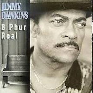 Jimmy Dawkins / B Phur Real