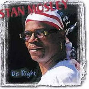 Stan Mosley / Do Right