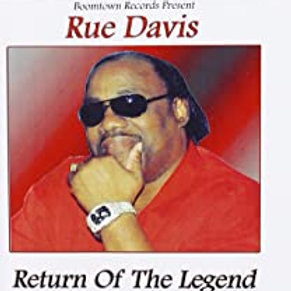 Rue Davis / Return Of The Legend