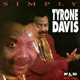 Tyrone Davis / Simply