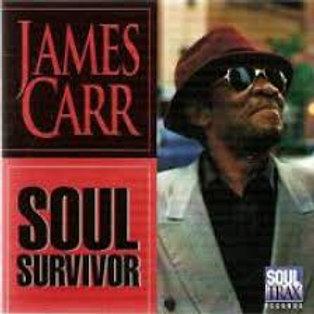 James Carr / Soul Survivor