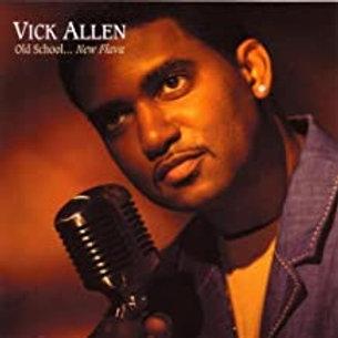 Vick Allen / Old School- NewSchool