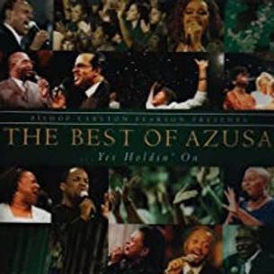 Carlton Pearson / The Best Of Azusa