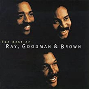 Ray, Goodman & Brown / The Best Of