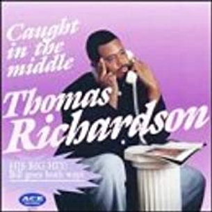 Thomas Richardson / Caught In The Middle