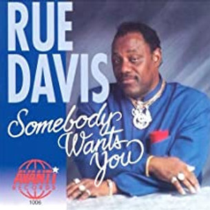 Rue Davis / Somebody Wants You