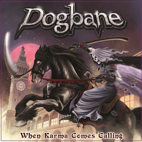 DOGBANE - When Karma Comes Calling HHR027