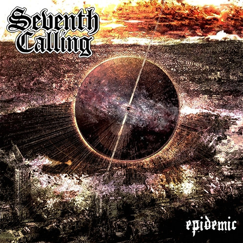 SEVENTH CALLING - Epidemic HHR09