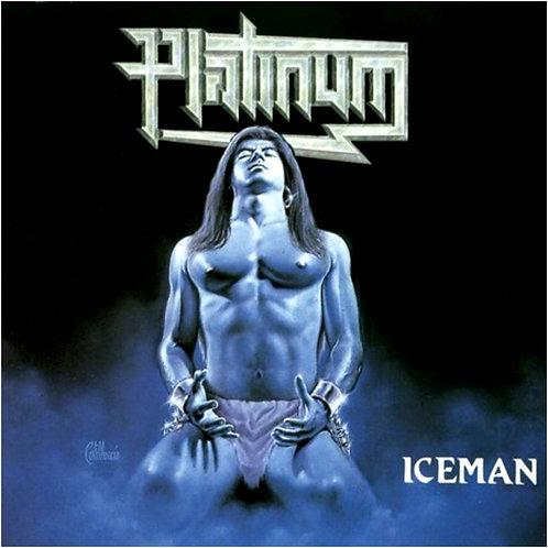 PLATINUM - Iceman HHR109 remastered reissue + bonus tracks