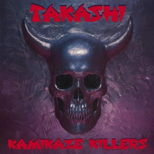 TAKASHI - Kamikaze Killers HHR030