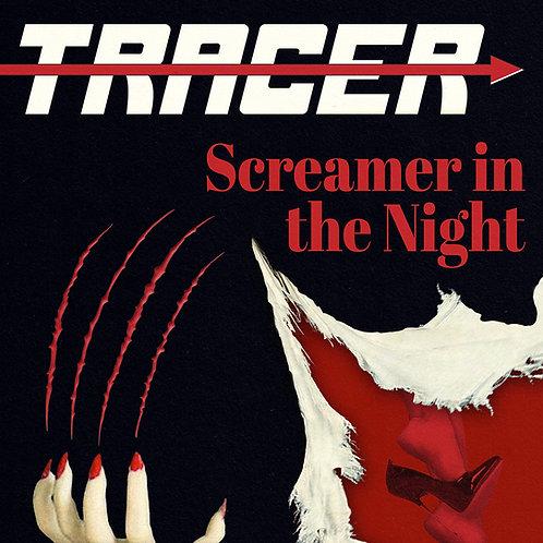 PRE-ORDER TRACER - Screamer in the Night CD HHR120