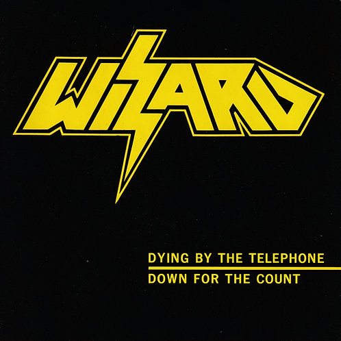 """WIZARD - Down for the Count 7"""" vinyl single"""