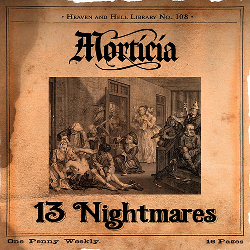 MORTICIA - 13 Nightmares remastered reissue Penny Dreadful Ed.