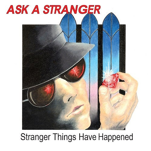 ASK A STRANGER - Stranger Things Have Happened HHR049