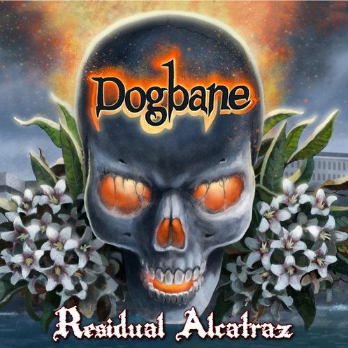 DOGBANE - Residual Alcatraz HHR017