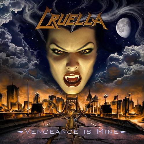 CRUELLA - Vengeance is Mine HHR050