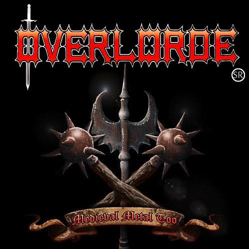 OVERLORDE SR - Medieval Metal Too HHR018