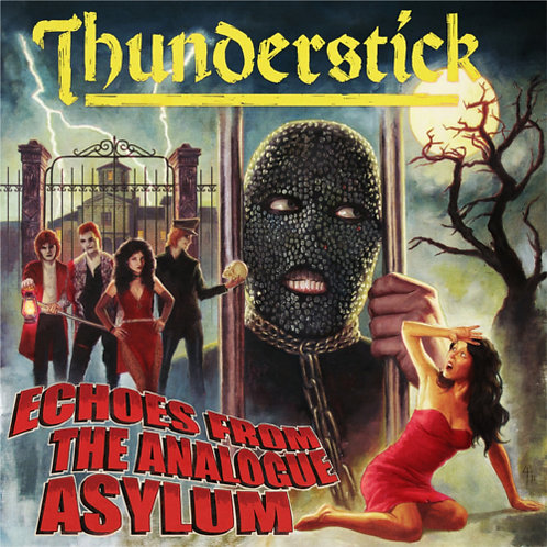 THUNDERSTICK - Echoes from the Analogue Asylum CD HHR016