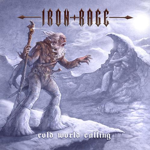 IRON RAGE - Cold World Calling HHR081