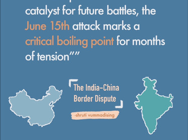 The India-China Border Dispute: What Happened and Why it Matters