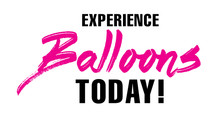 Experience Balloons Today