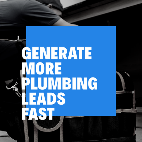 This is How Plumbers Generate More Leads Fast