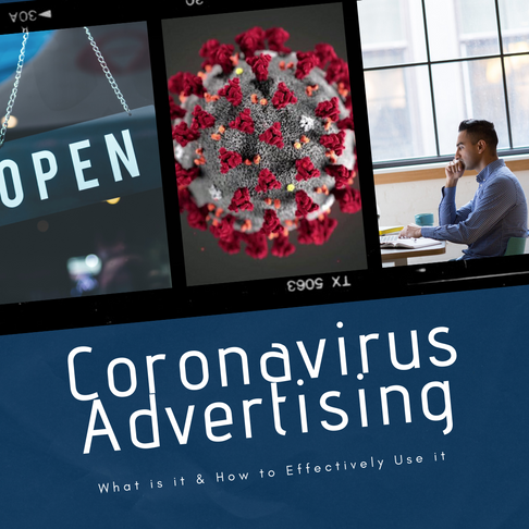 Coronavirus Advertising - What is it & How to Effectively Use it