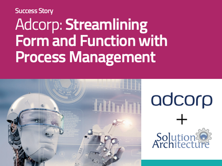 Adcorp: Streamlining Form and Function with Process Management