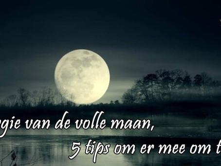5 Tips omgaan energie volle maan.