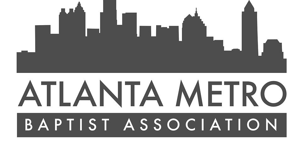 Atlanta Metro Baptist Association's 111th Annual Meeting