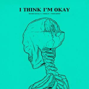 I Think I'm OKAY