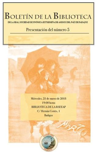 Presentación del Boletín de la Biblioteca de la RSEEAP, nº 5. 21/03/2018 19.00 h.