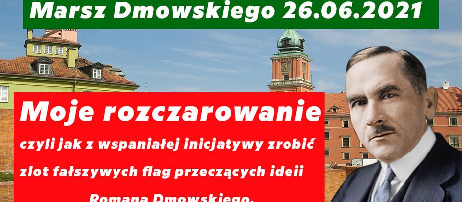 Marsz Dmowskiego - Jak z wspaniałego pomysłu zrobić marsz fałszywych flag przeczących ideii R.D.