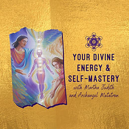 Your Divine Energy & Self-Mastery