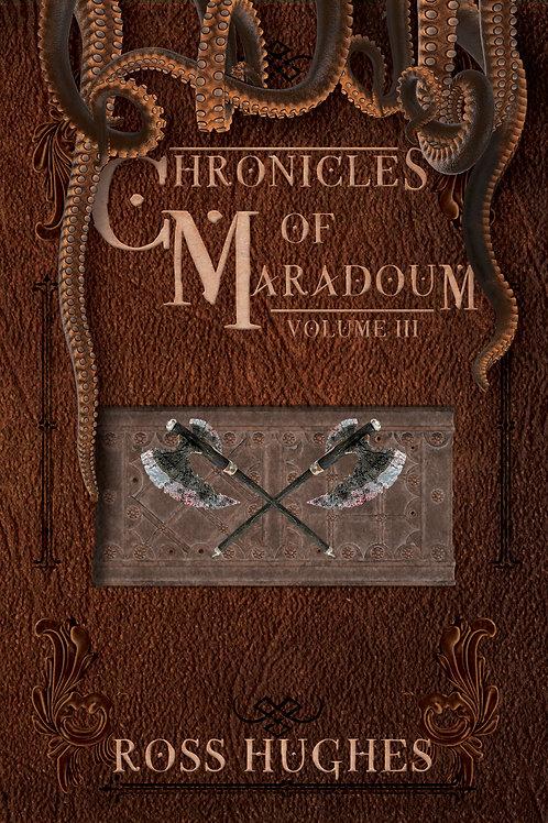 Chronicles of Maradoum Volume 3
