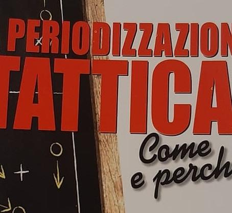 """Recensione libro """"La Periodizzazione Tattica"""""""