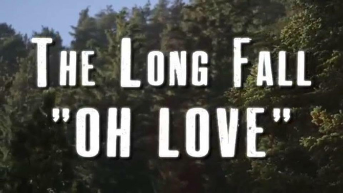 "The Long Fall Releases ""Oh Love"" in song/ video debut, @Oeno Vino 11.15.16"