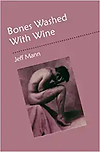 Bones Washed with Wine