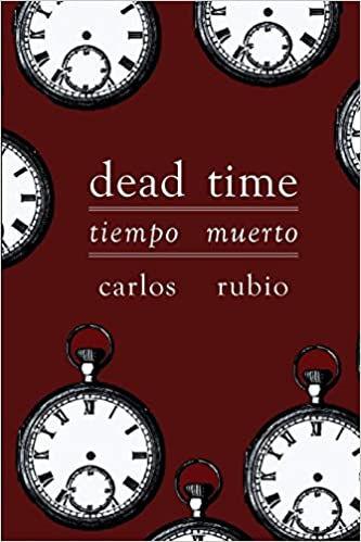 Dead Time / Tiempo muerto