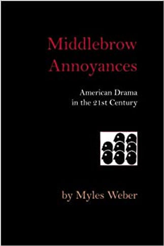 Middlebrow Annoyances: American Drama in the 21st Century
